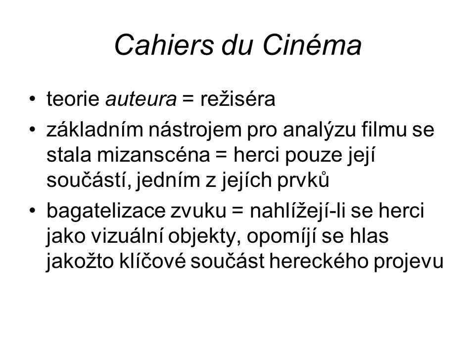 Cahiers du Cinéma teorie auteura = režiséra