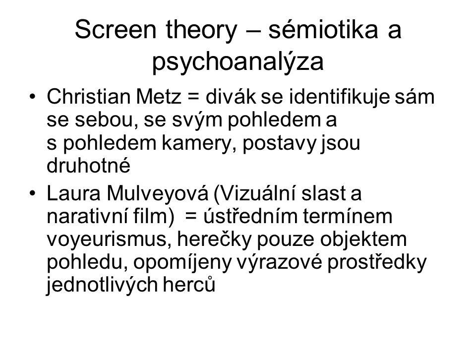 Screen theory – sémiotika a psychoanalýza