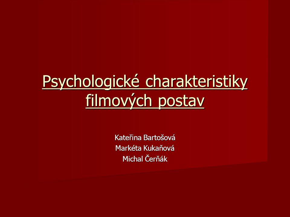Psychologické charakteristiky filmových postav
