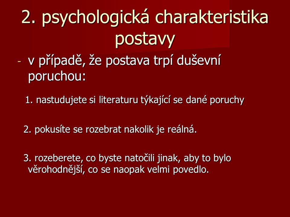 2. psychologická charakteristika postavy