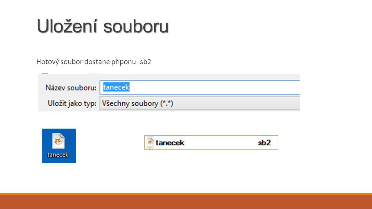 Uložení souboru Hotový soubor dostane příponu .sb2