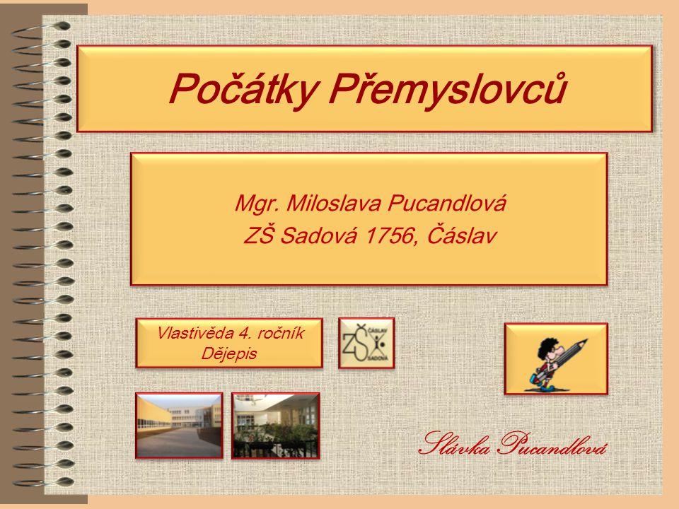 Mgr. Miloslava Pucandlová ZŠ Sadová 1756, Čáslav