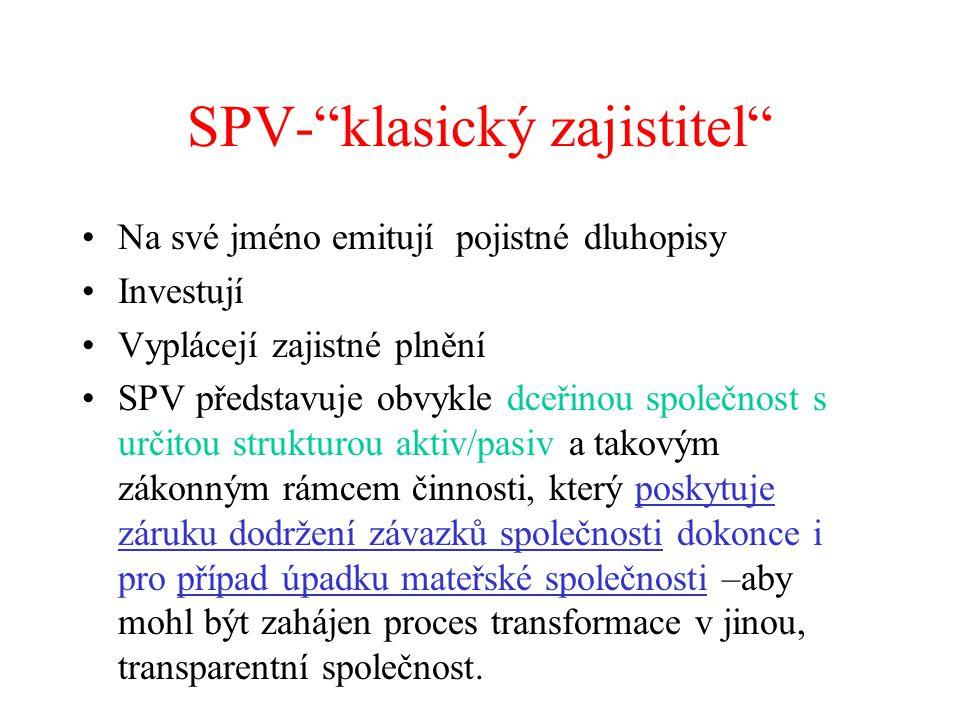 SPV- klasický zajistitel