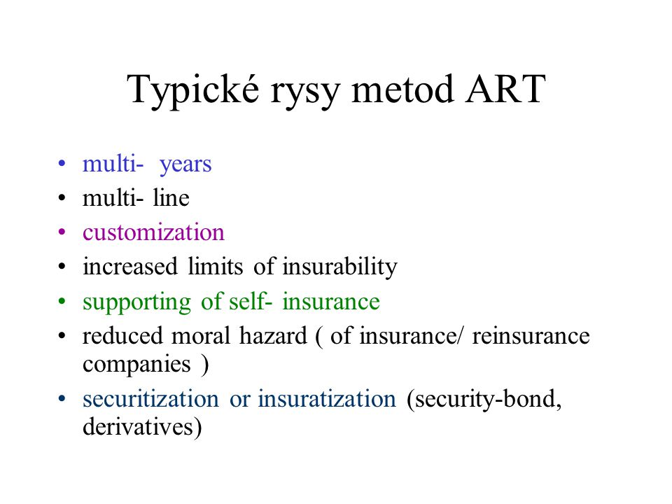 Typické rysy metod ART multi- years multi- line customization
