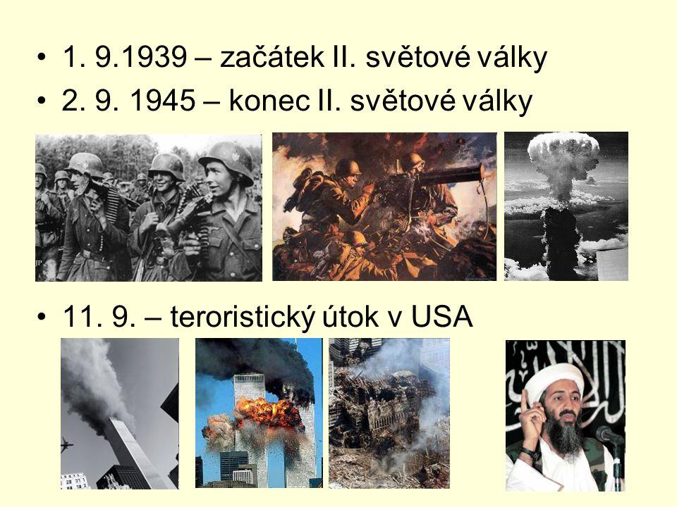 1. 9.1939 – začátek II. světové války