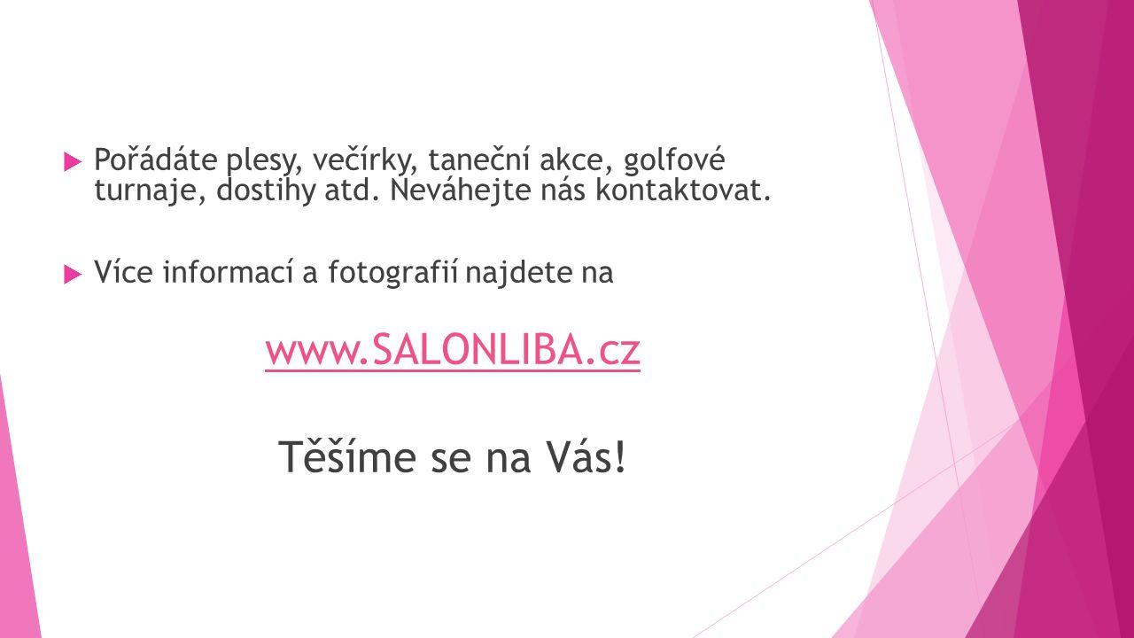 www.SALONLIBA.cz Těšíme se na Vás!