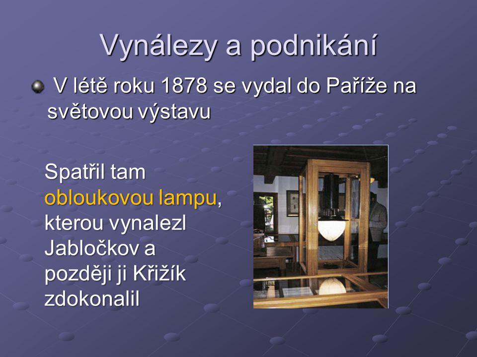 Vynálezy a podnikání V létě roku 1878 se vydal do Paříže na světovou výstavu.