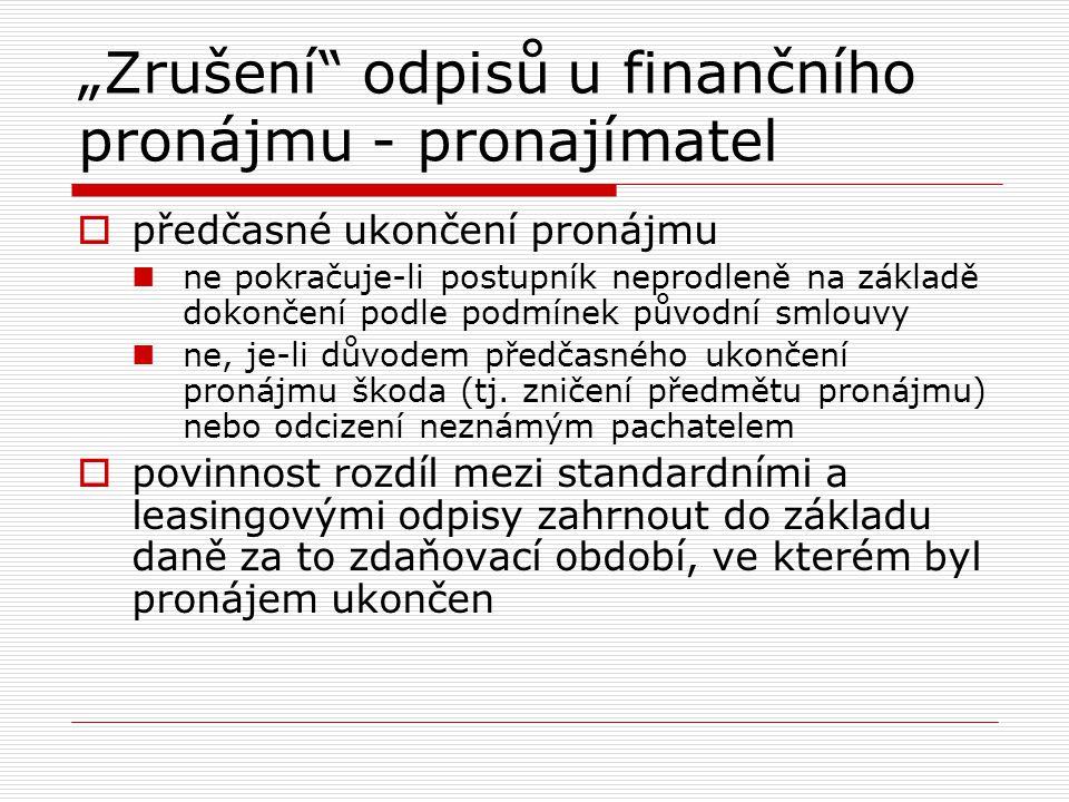 """""""Zrušení odpisů u finančního pronájmu - pronajímatel"""