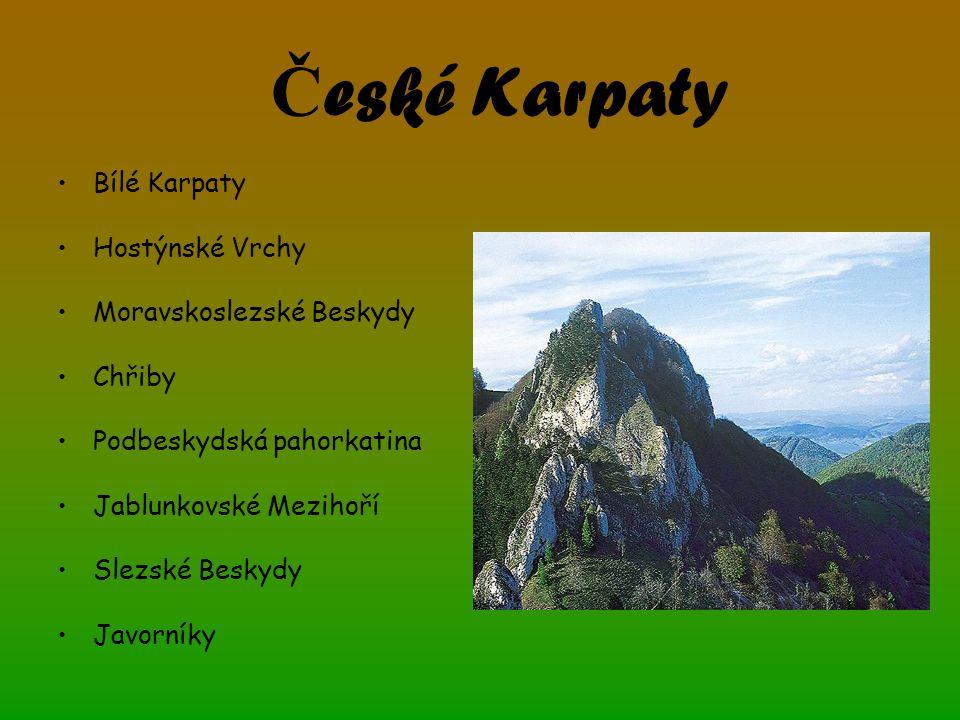 České Karpaty Bílé Karpaty Hostýnské Vrchy Moravskoslezské Beskydy
