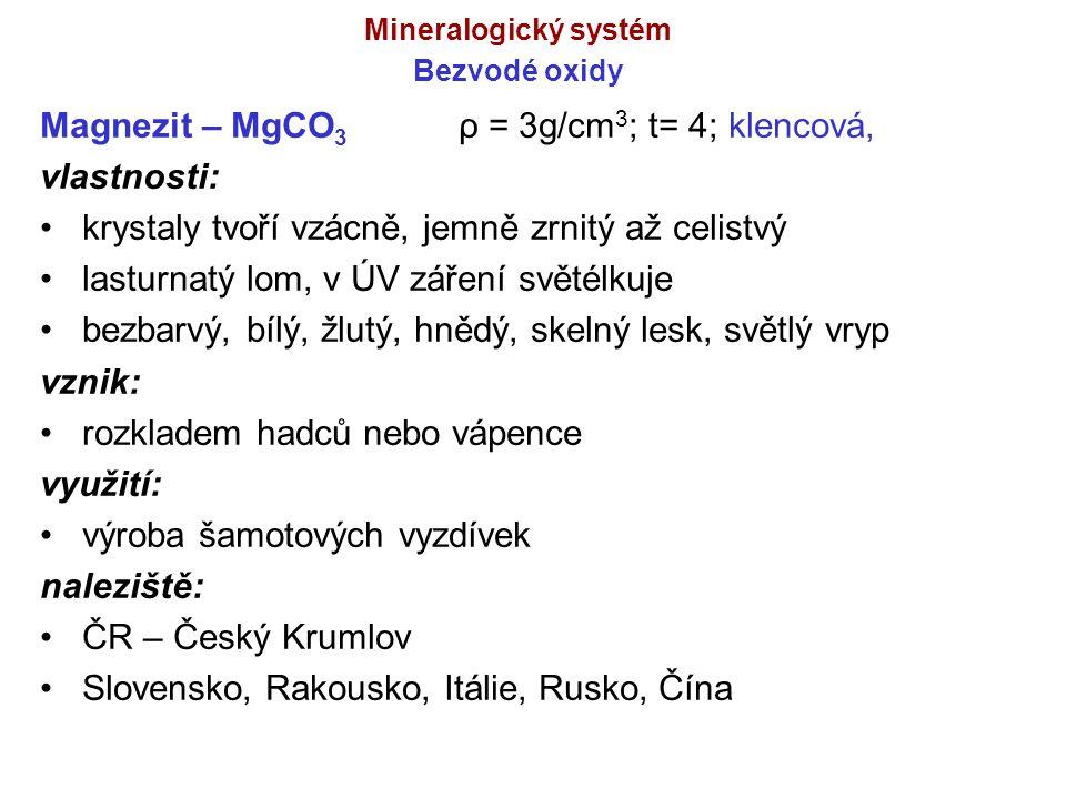 Mineralogický systém Bezvodé oxidy