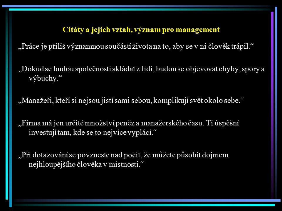 Citáty a jejich vztah, význam pro management