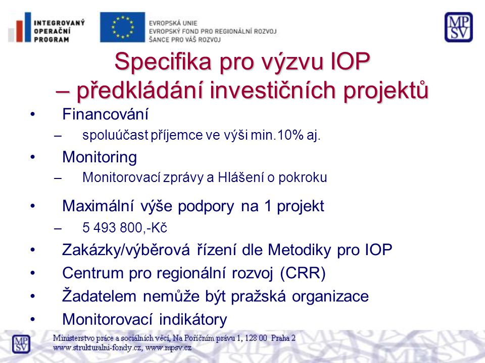 Specifika pro výzvu IOP – předkládání investičních projektů