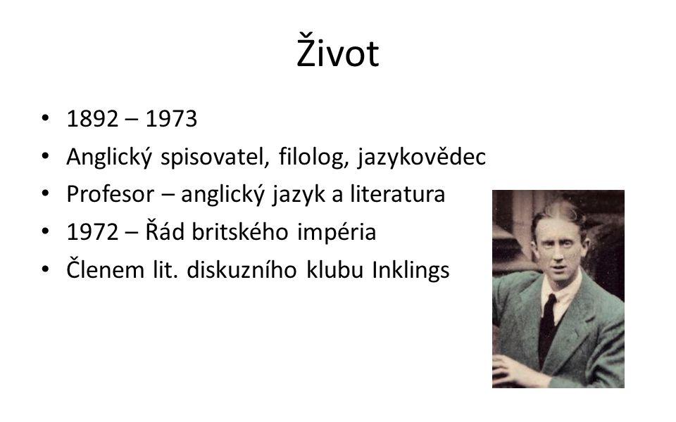 Život 1892 – 1973 Anglický spisovatel, filolog, jazykovědec