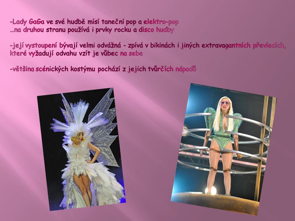 -Lady GaGa ve své hudbě mísí taneční pop a elektro-pop