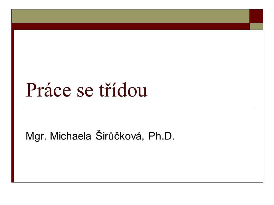 Mgr. Michaela Širůčková, Ph.D.