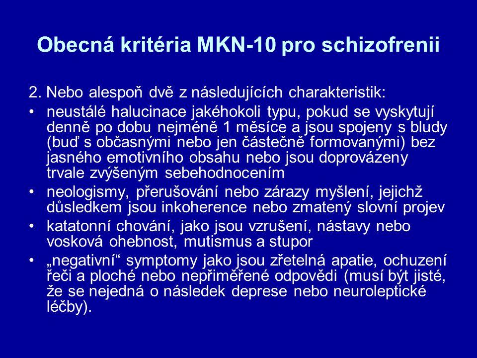 Obecná kritéria MKN-10 pro schizofrenii