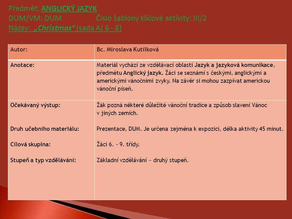 Předmět: ANGLICKÝ JAZYK