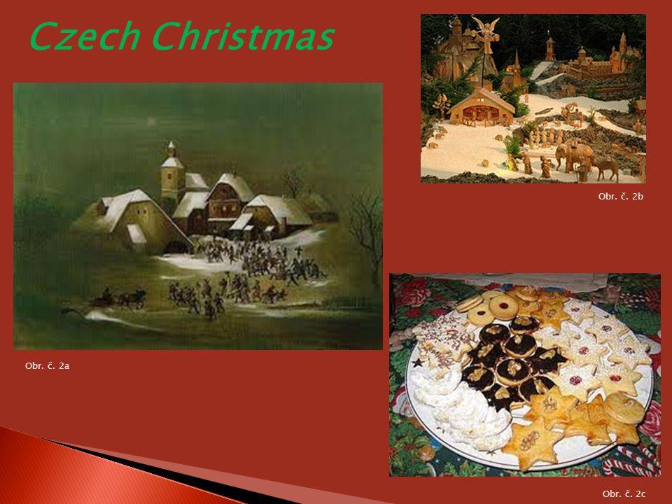 Czech Christmas Obr. č. 2b Obr. č. 2a Obr. č. 2c