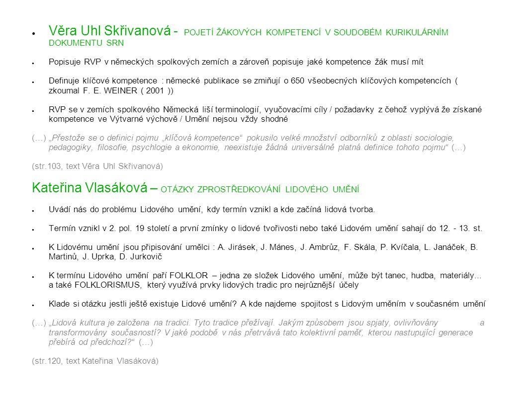 Kateřina Vlasáková – OTÁZKY ZPROSTŘEDKOVÁNÍ LIDOVÉHO UMĚNÍ