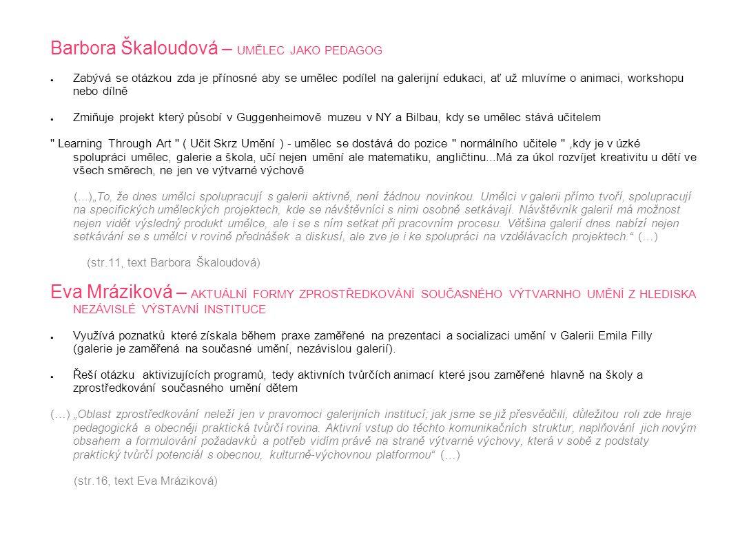 Barbora Škaloudová – UMĚLEC JAKO PEDAGOG