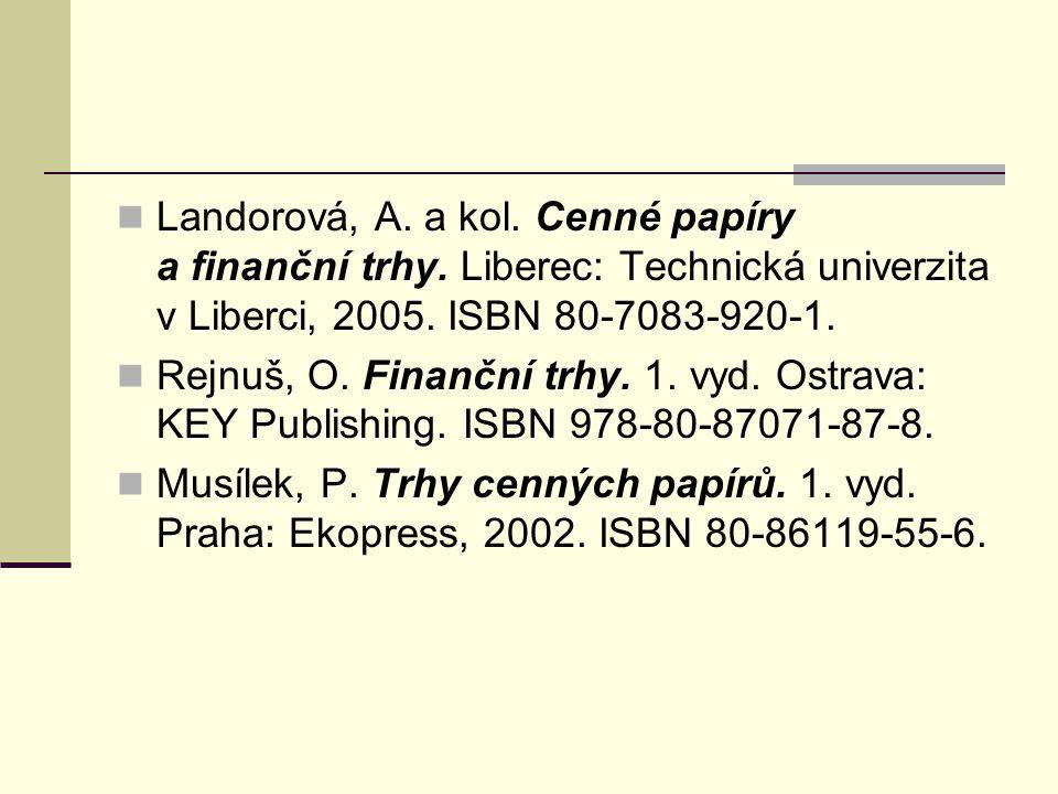 Landorová, A. a kol. Cenné papíry a finanční trhy