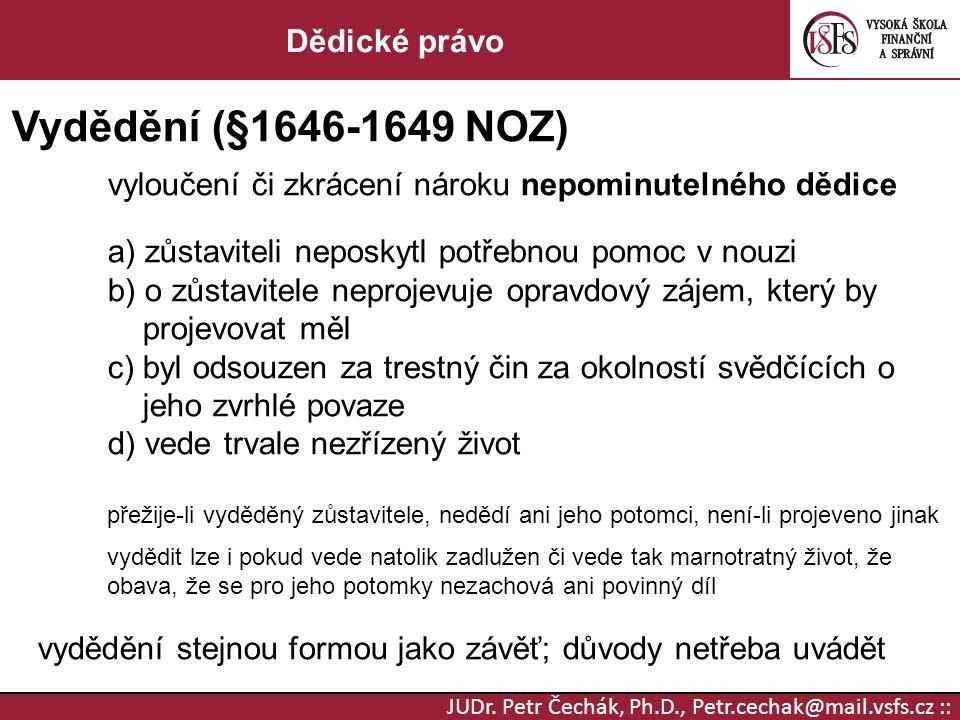 Vydědění (§1646-1649 NOZ) Dědické právo