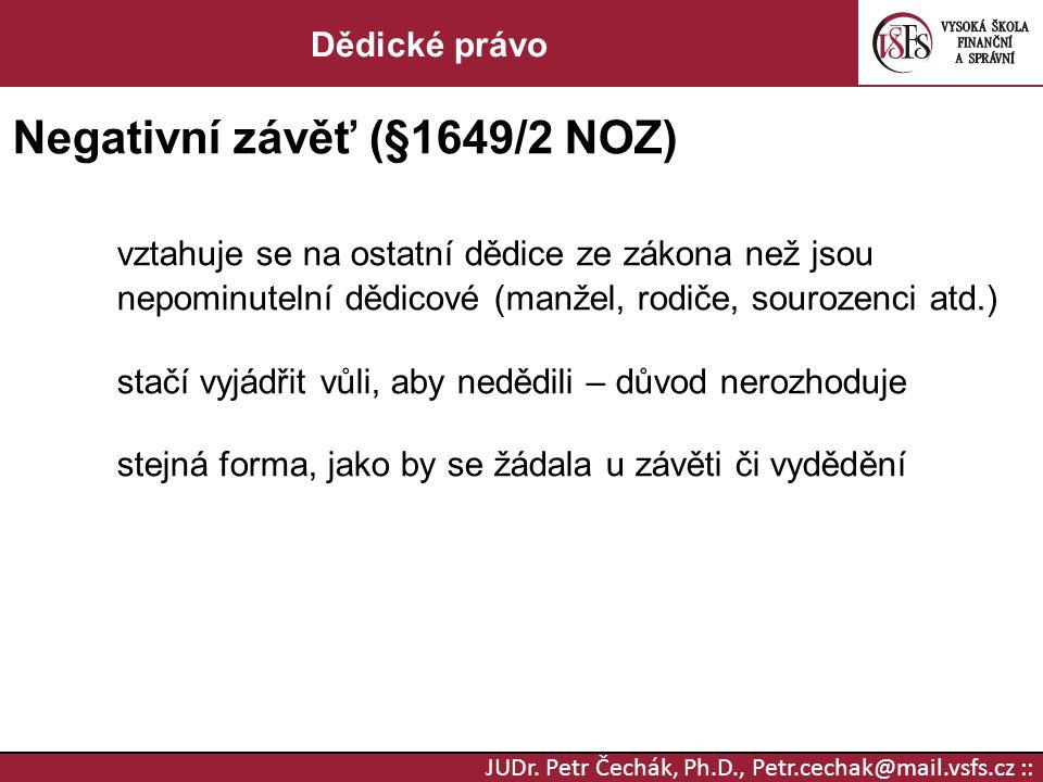 Negativní závěť (§1649/2 NOZ)