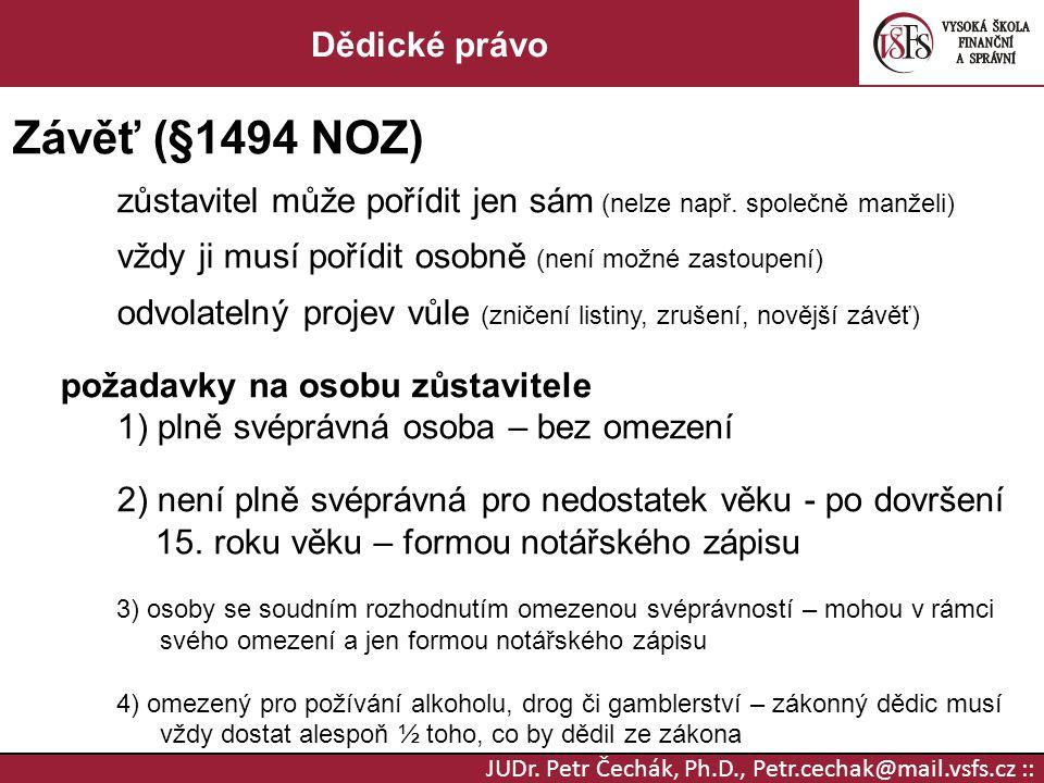 Závěť (§1494 NOZ) Dědické právo