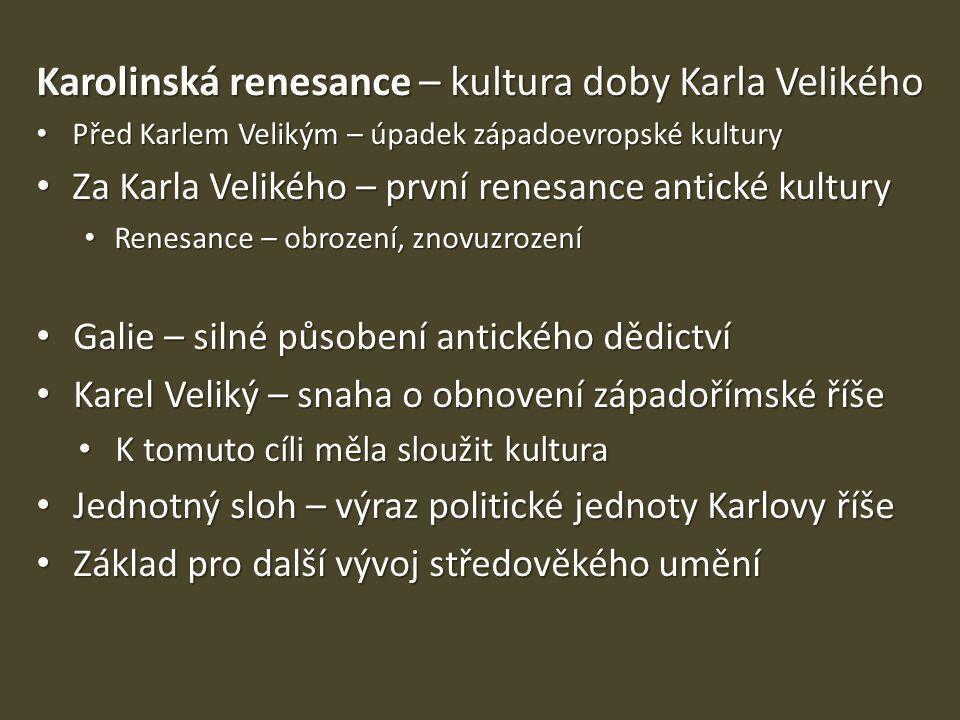Karolinská renesance – kultura doby Karla Velikého