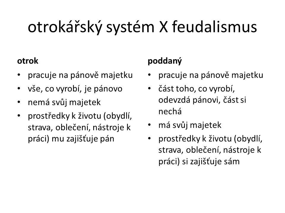 otrokářský systém X feudalismus