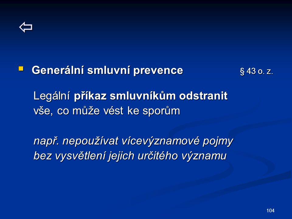  Generální smluvní prevence § 43 o. z.