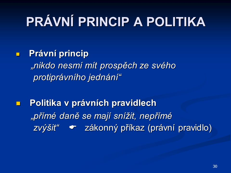 PRÁVNÍ PRINCIP A POLITIKA