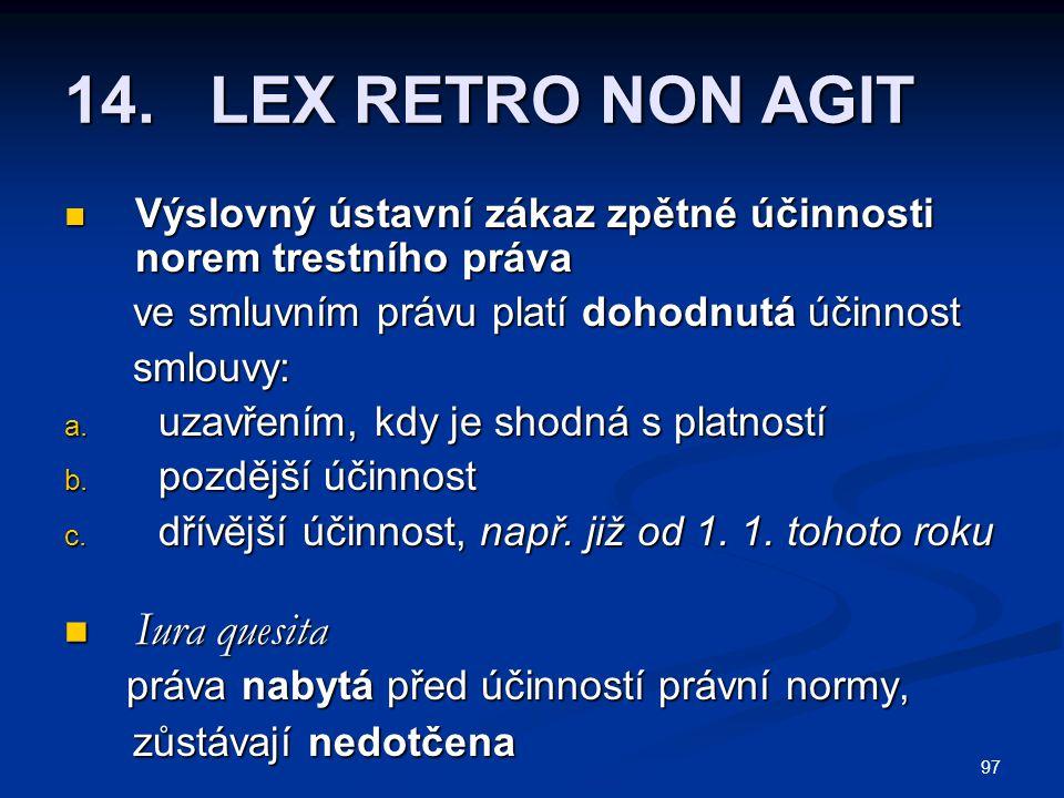 14. LEX RETRO NON AGIT Iura quesita