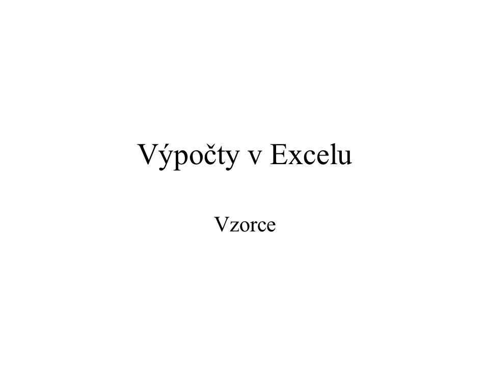 Výpočty v Excelu Vzorce