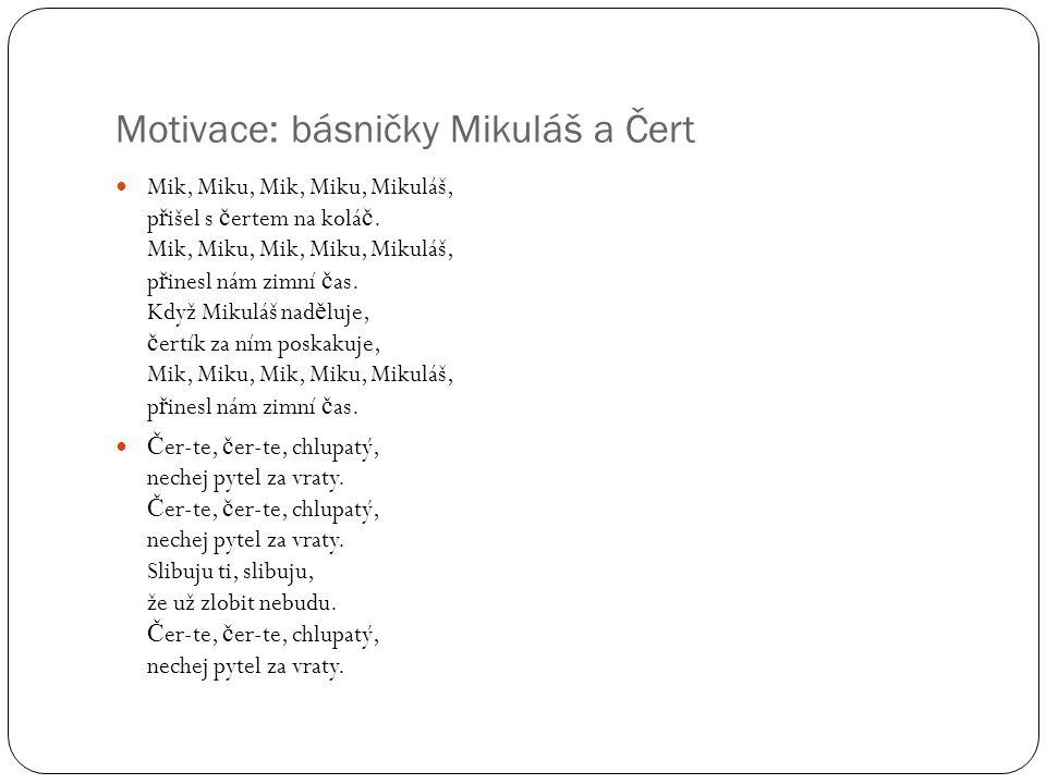 Motivace: básničky Mikuláš a Čert
