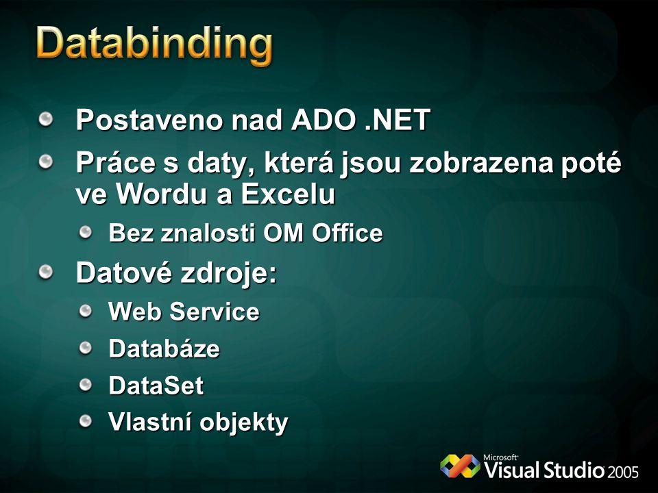 Databinding Postaveno nad ADO .NET