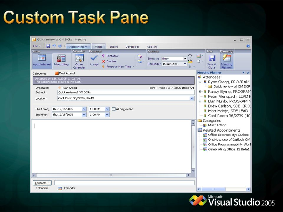 Custom Task Pane © 2005 Microsoft Corporation. All rights reserved.