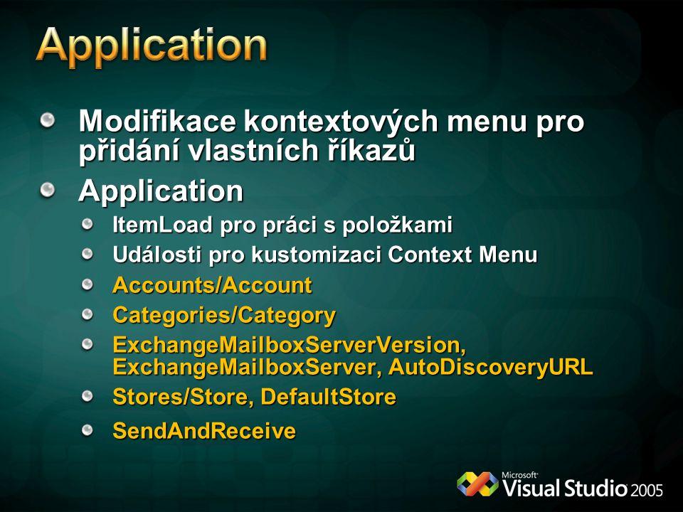 Application Modifikace kontextových menu pro přidání vlastních říkazů