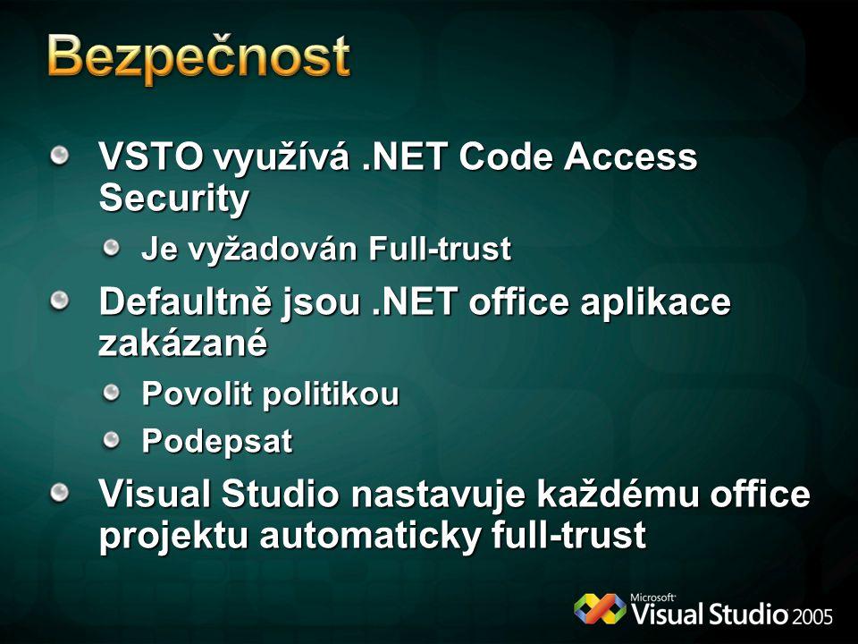Bezpečnost VSTO využívá .NET Code Access Security