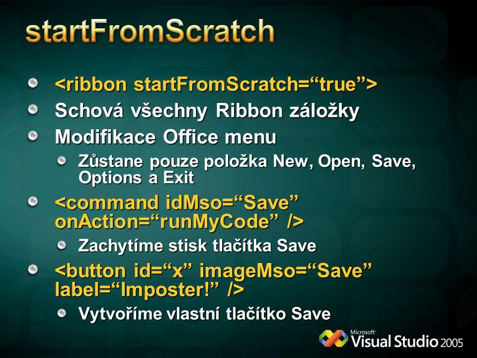 startFromScratch <ribbon startFromScratch= true >