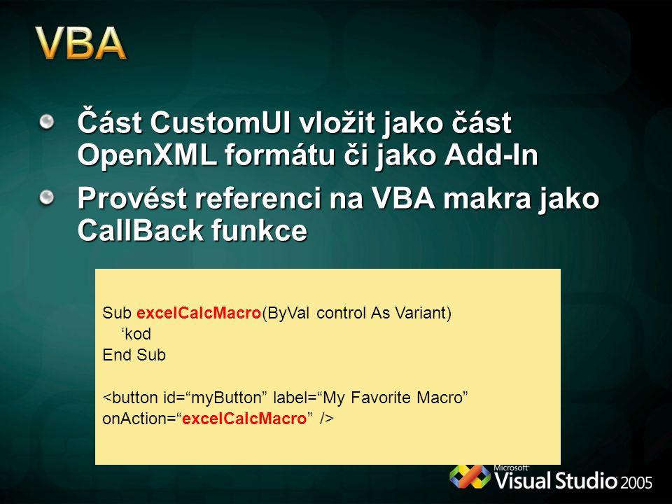 VBA Část CustomUI vložit jako část OpenXML formátu či jako Add-In