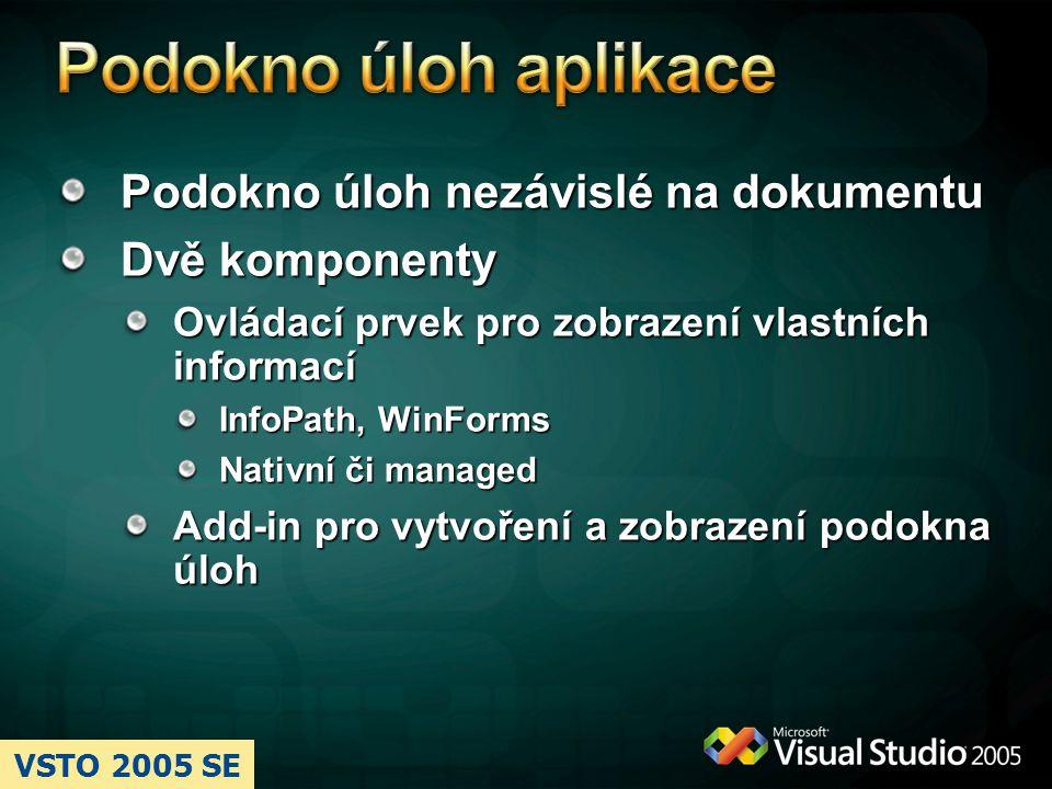 Podokno úloh aplikace Podokno úloh nezávislé na dokumentu