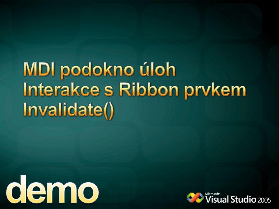 MDI podokno úloh Interakce s Ribbon prvkem Invalidate()