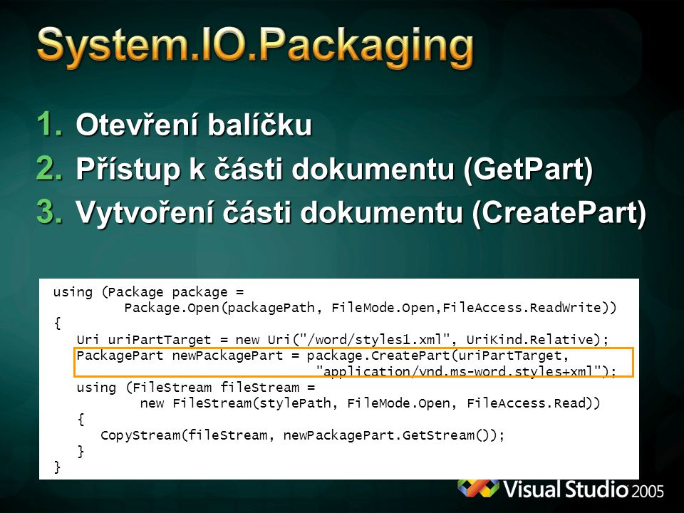 System.IO.Packaging Otevření balíčku