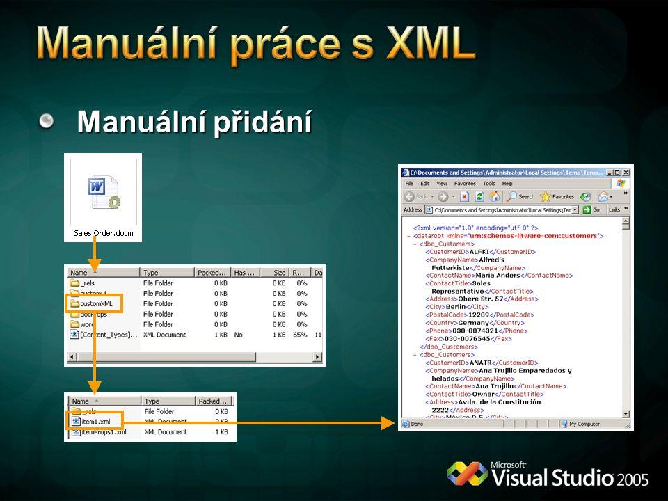 Manuální práce s XML Manuální přidání