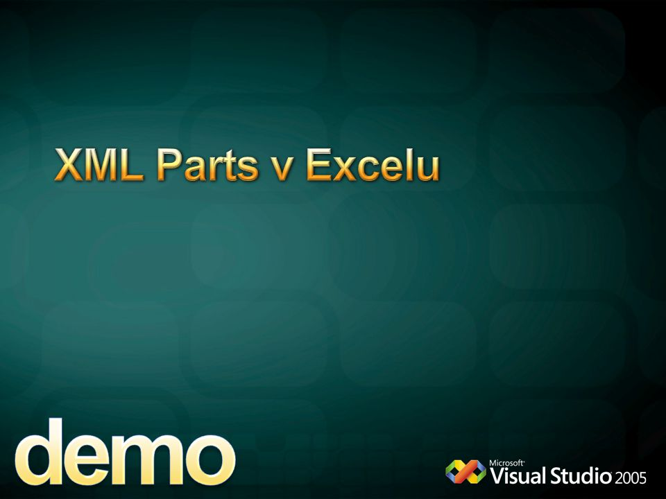 demo XML Parts v Excelu 4/12/2017 6:11 PM Otevrit ExcelCustomXMLPart