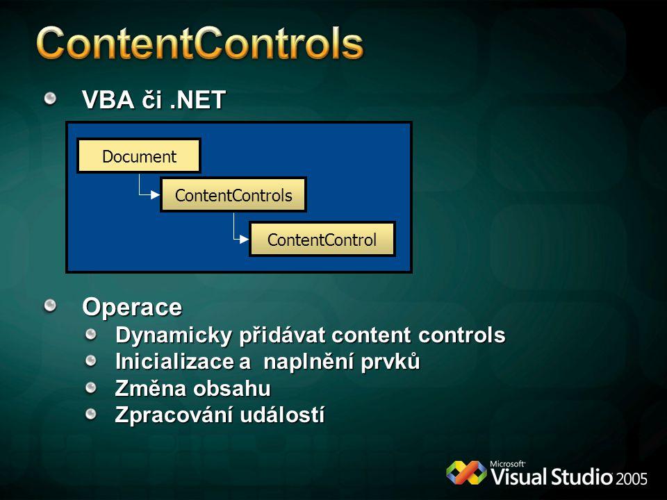 ContentControls VBA či .NET Operace