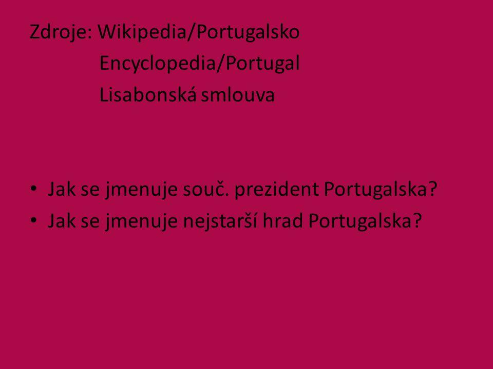 Zdroje: Wikipedia/Portugalsko