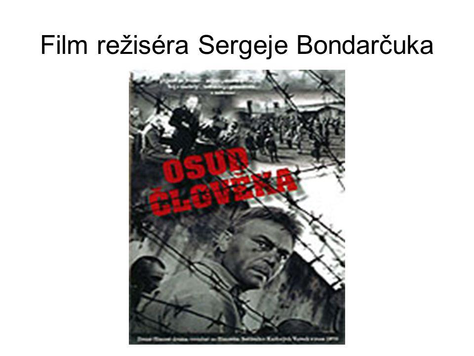 Film režiséra Sergeje Bondarčuka