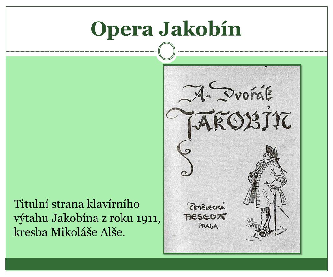 Opera Jakobín Titulní strana klavírního výtahu Jakobína z roku 1911,